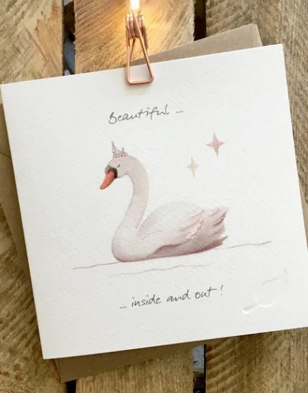 Beautiful inside and out greeting card by Ginger Betty