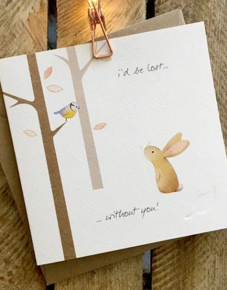 Lost without you greeting card by Ginger Betty